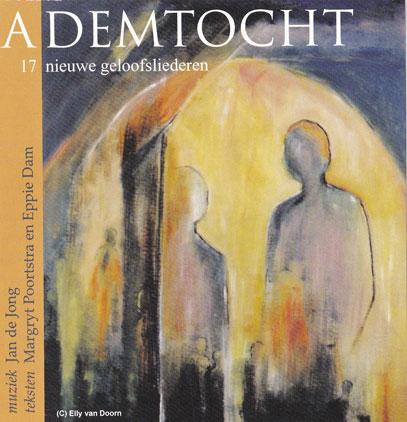 cd Ademtocht - Margryt Poortstra - Jan de Jong - uitgeverij Intrada